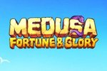 Medusa – Fortune & Glory