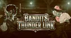 Bandits Thunder Link